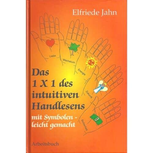 Elfriede Jahn Intuitives Handlesen leicht zu lernen